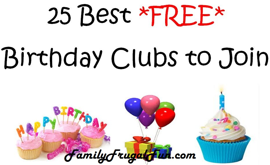 25 Best FREE Birthday Clubs to Join