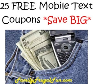 25 free Mobile text coupons to save
