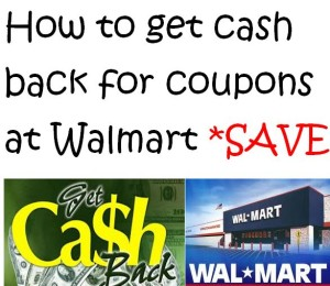 How to get cash back for coupons at Walmart