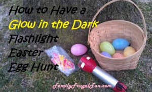 How to have a glow in the dark Easter Egg Hunt