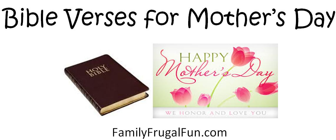Bible Quotes About Mothers Pleasing 10 Bible Verses For Mother's Day  Family Finds Fun