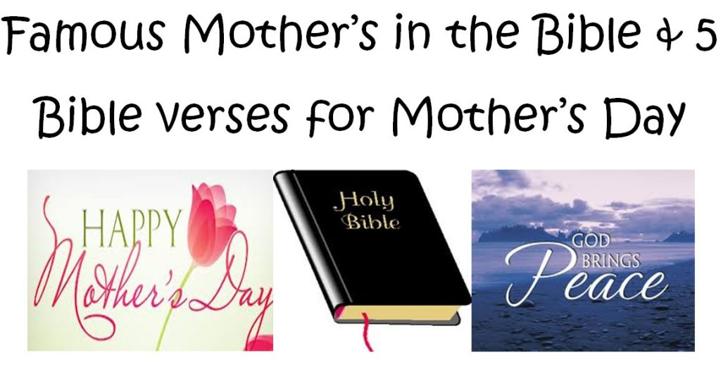 Mother's Day Bible Verses Famous Mother's in the Bible