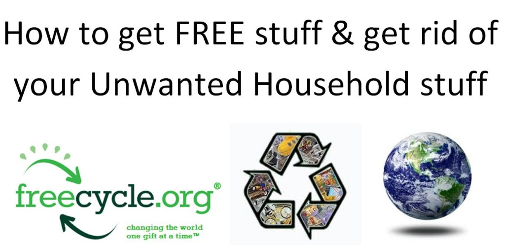 How To Get Free Stuff Get Rid Of Old Unwanted Stuff
