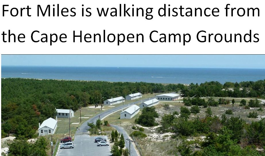 Fort Miles next to Cape Henlopen Camp ground