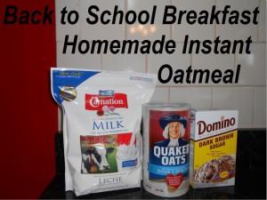 Back to School Breakfast ideas homemade instant oatmeal recipe