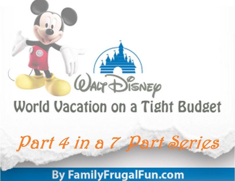 how to plan a disney world vacation on a budget