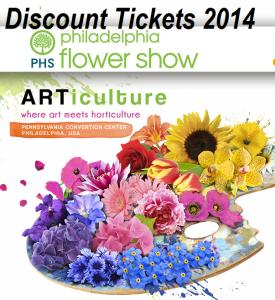 Discount tickets Philadelphia Flower Show 2014