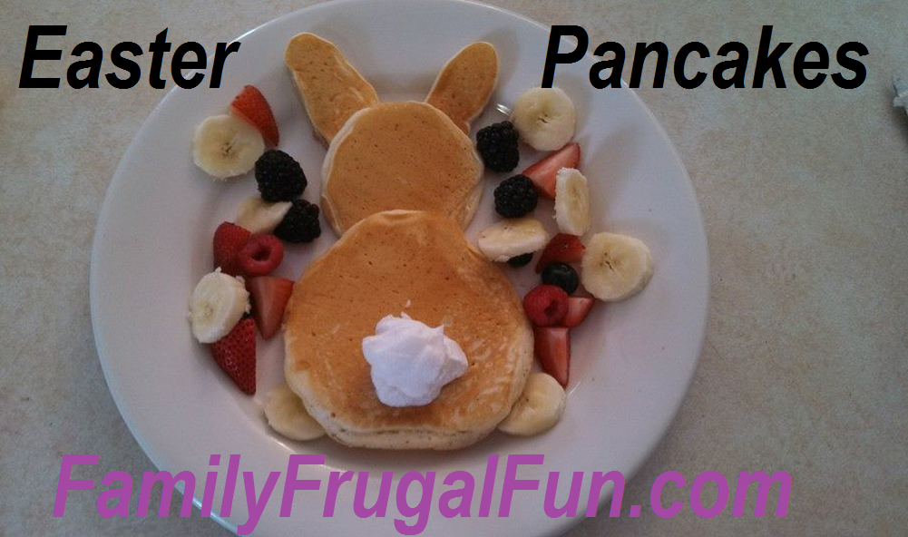 Easter pancakes easter breakfast ideas family finds fun Fun easter brunch ideas