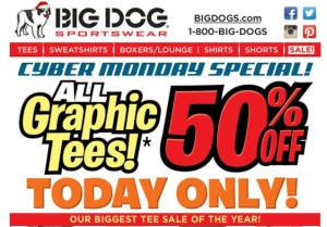 Big Dog Cyber Monday Sale