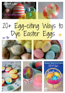 20 Ways to Dye Easter Eggs