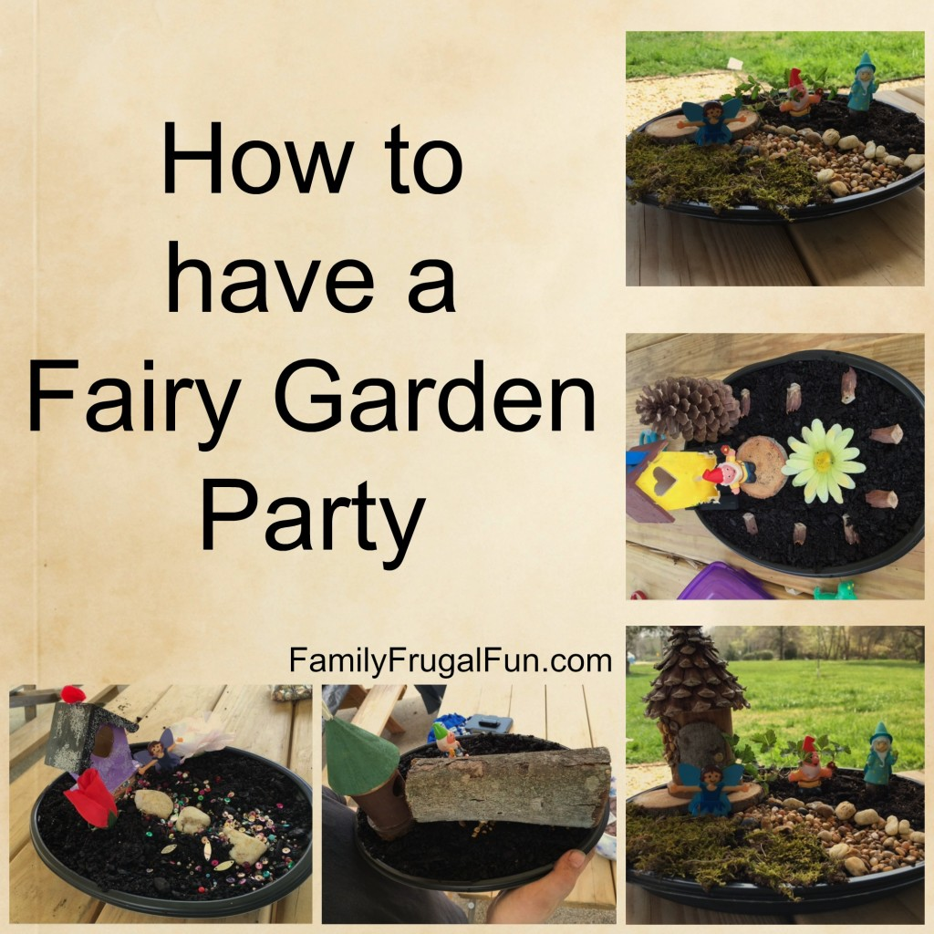 How to Have a Fairy Garden Party