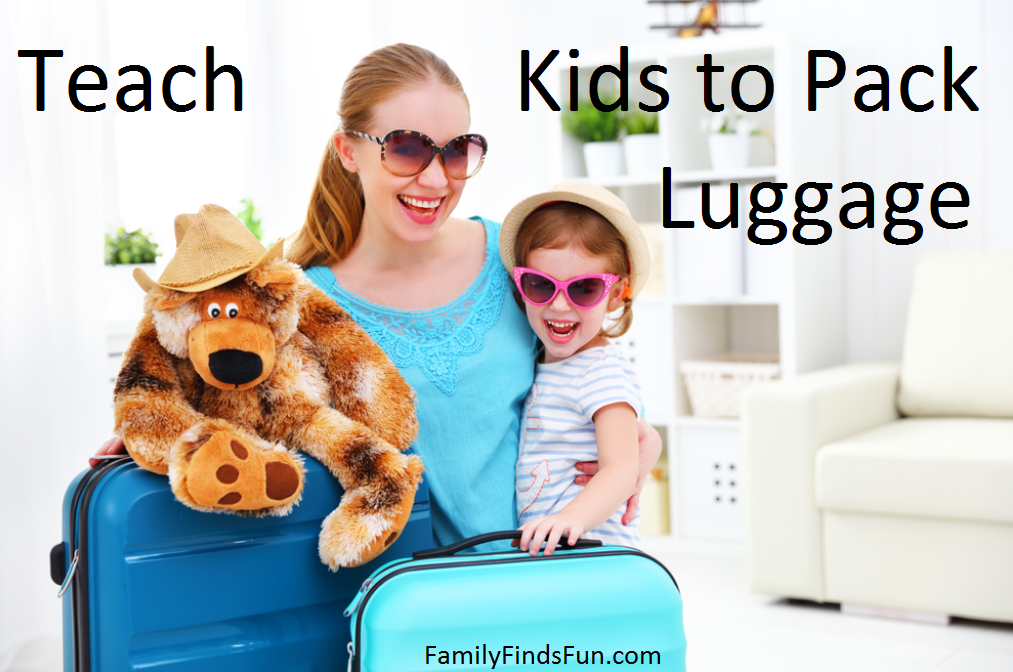 Teach Kids how to Pack Luggage