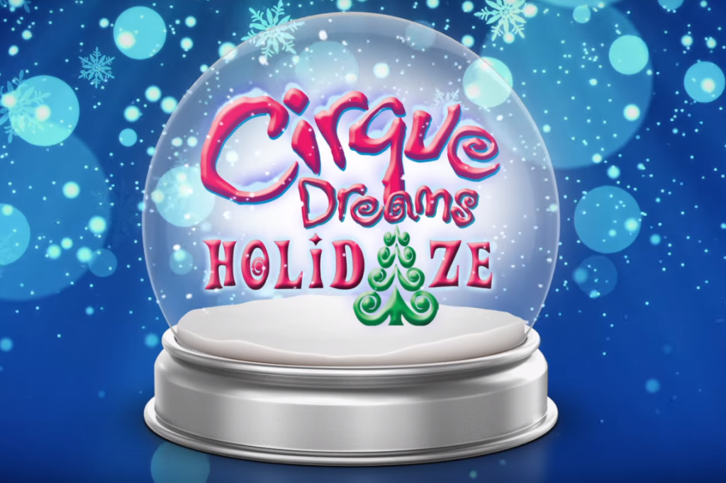 Cirque Dreams Holidaze Show MGM National Harbor
