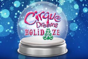 Cirque Dreams Holidaze Show MGM National Harbor